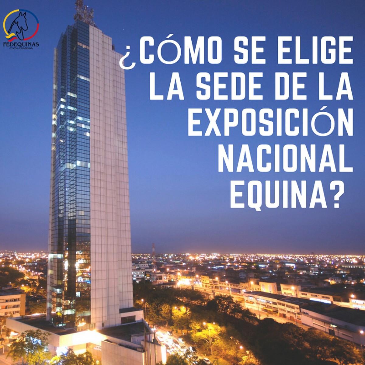 Fedequinas: Como Se Elige la Sede de la Nacional Equina?