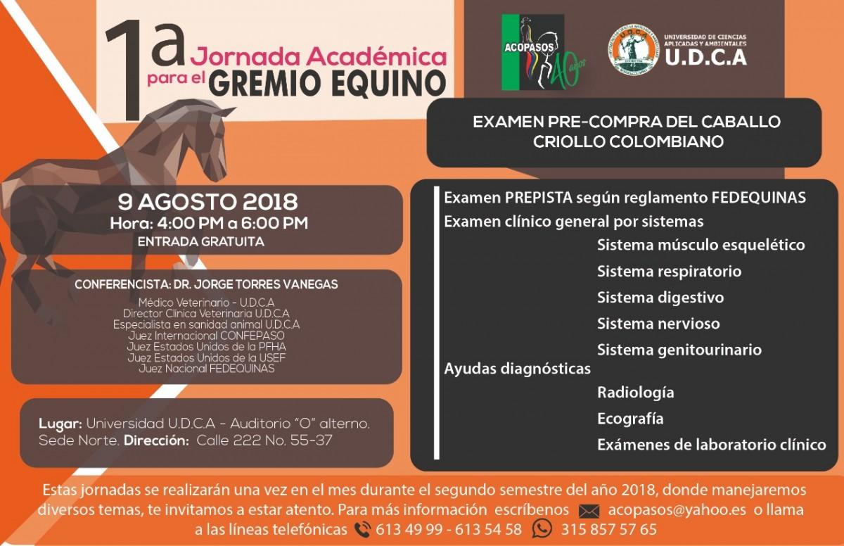 1ra Jornada Académica Para El Gremio Equino, 9 de Agosto