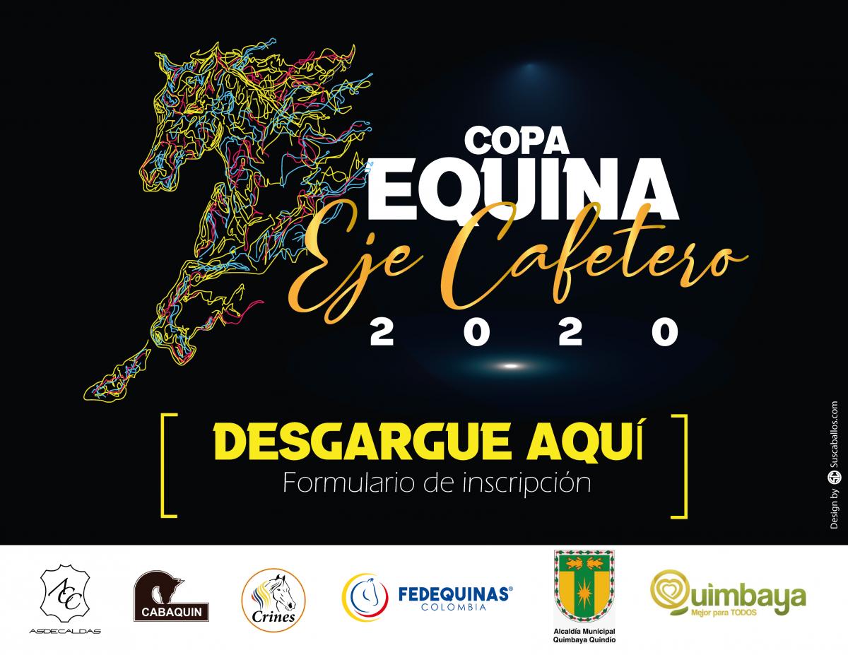 Formulario de inscripción e instructivo Copa Equina Eje Cafetero 2020