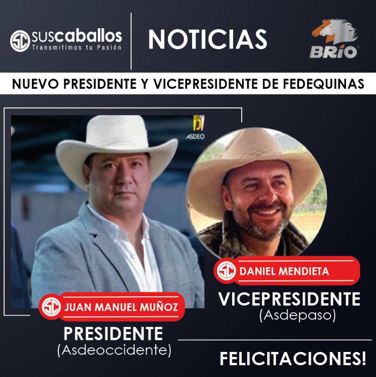 NUEVO PRESIDENTE Y VICEPRESIDENTE DE FEDEQUINAS