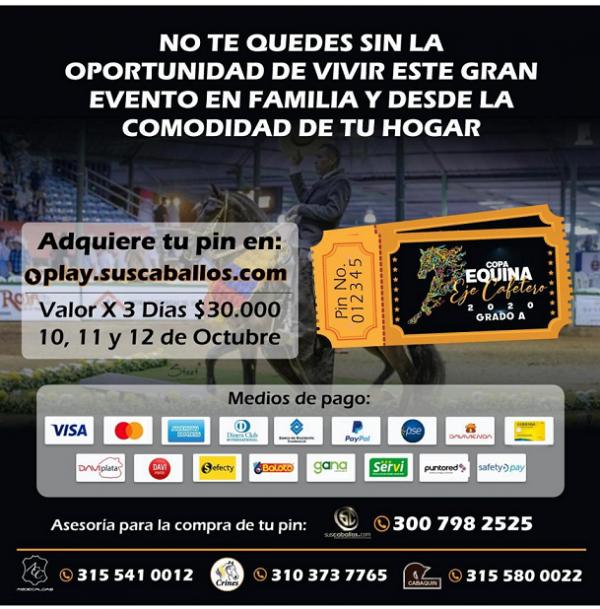 http://suscaballos.com/COMPRA tú PIN para la Copa Equina Eje Cafetero 2020 GRADO A