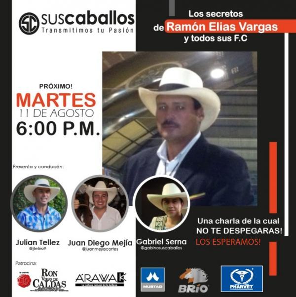 http://suscaballos.com/En vivo  EL PROXIMO MARTES 11 de agosto a las 6:00 PM - tendremos @ramoneliasvargas