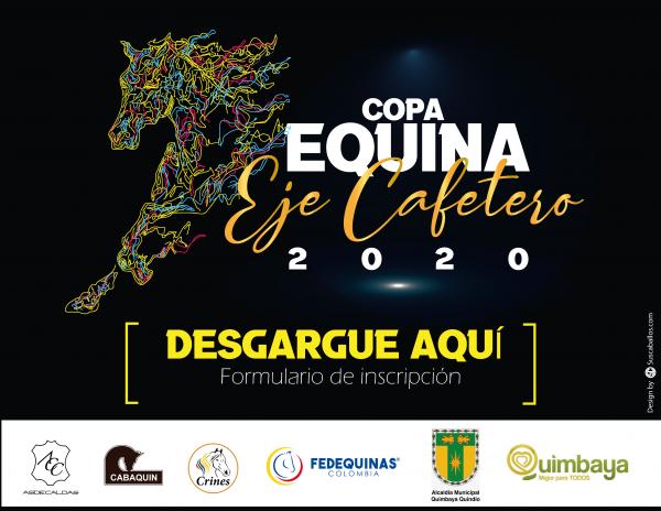 http://www.suscaballos.com/FORMULARIO DE INSCRIPCIÓN E INSTRUCTIVO COPA EQUINA EJE CAFETERO 2020