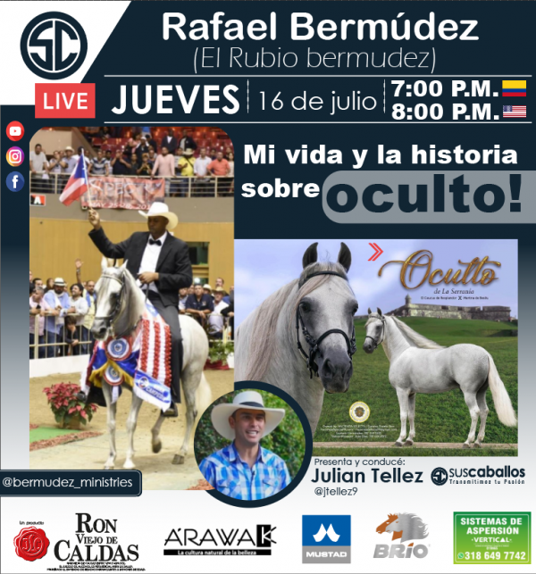 http://www.suscaballos.com/Entrevista a Rafael Bermudez ( El Rubio Bermúdez) - JUEVES 16 DE JULIO - Los esperamos!