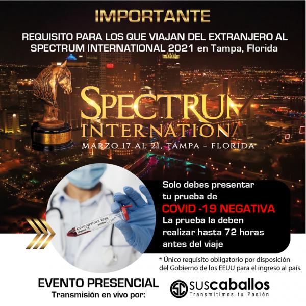 https://suscaballos.com/IMPORTANTE -  Requisito para los que viajan del extranjero al SPECTRUM INTERNACIONAL